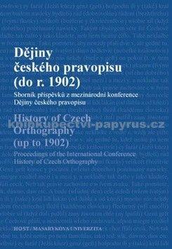 Čornejová a Michaela: Dějiny českého pravopisu (do r. 1902) cena od 220 Kč