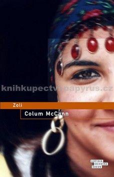 Colum McCann: Zoli cena od 37 Kč