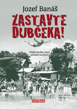 Jozef Banáš: Zastavte Dubčeka! cena od 239 Kč