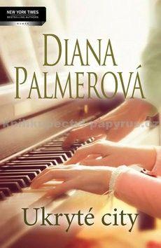 Diana Palmer: Ukryté city cena od 60 Kč