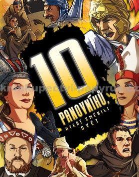 SLOVART 10 panovníků, kteří změnili svět cena od 145 Kč