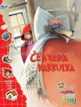 Kateřina Hladká: Červená Karkulka - Odlepuj, nalepuj a čti! cena od 79 Kč
