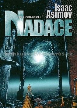 Isaac Asimov: Nadace na hranicích cena od 150 Kč