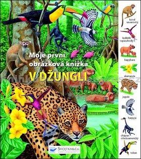 Svojtka V džungli Moje první obrázková knížka cena od 0 Kč