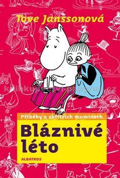 Tove Jansson: Mumini: Bláznivé léto cena od 0 Kč