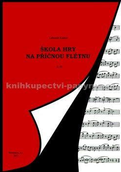 Lubomír Kantor: Škola hry na příčnou flétnu 2 cena od 0 Kč
