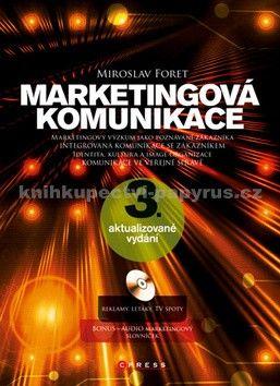 Miroslav Foret: Marketingová komunikace cena od 642 Kč