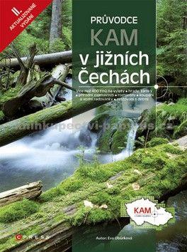 Eva Obůrková: Kam v jižních Čechách cena od 230 Kč