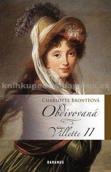Charlotte Bronte: Obdivovaná - Villette II cena od 155 Kč