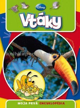 EGMONT Moja prvá encyklopédia Vtáky cena od 235 Kč