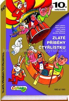 Jaroslav Němeček: Zlaté příběhy Čtyřlístku - 10. kniha z let 1992 až 1993 cena od 379 Kč