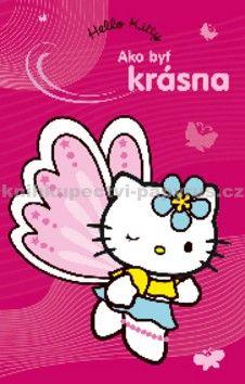 Hello Kitty - Ako byť krásná cena od 95 Kč