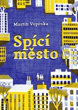 Martin Vopěnka: Spící město cena od 203 Kč