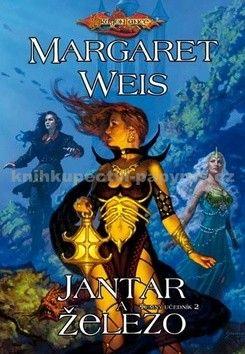 Margaret Weis: DragonLance (16) - Jantar a železo cena od 148 Kč
