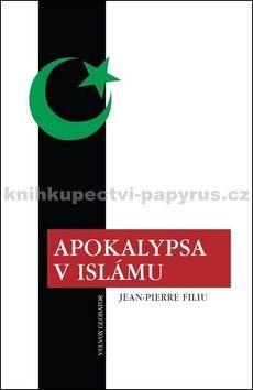 Jean-Pierre Filiu: Apokalypsa v Islámu cena od 300 Kč