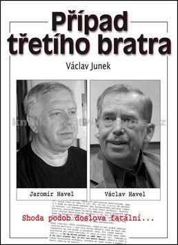 Václav Junek: Případ třetího bratra cena od 50 Kč
