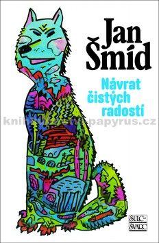 Jan Šmíd: Návrat čistých radostí - 4. vydání cena od 176 Kč