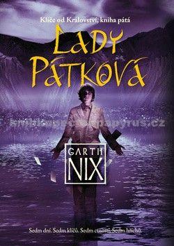 Garth Nix: Klíče od Království 5 - Lady Pátková cena od 180 Kč