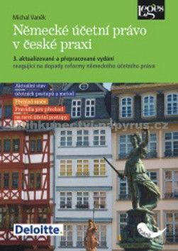 Michal Vaněk: Německé účetní právo v české praxi cena od 240 Kč