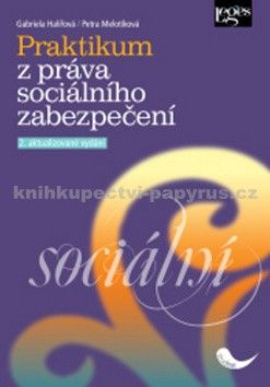 Leges Praktikum z práva sociálního zabezpečení cena od 246 Kč