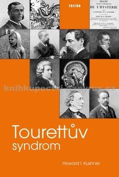 Howard I. Kushner: Tourettův syndrom cena od 249 Kč