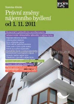Leges Právní změny nájemního bydlení od 1. 11. 2011 cena od 113 Kč