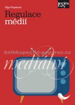 Olga Pouperová: Regulace médií cena od 240 Kč