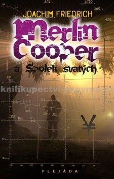 Joachim Friedrich: Merlin Cooper a Spolek svatých cena od 51 Kč