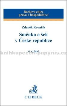 Zdeněk Kovařík: Směnka a šek v České republice cena od 672 Kč
