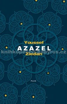 Youssef Ziedan: Azazel cena od 237 Kč