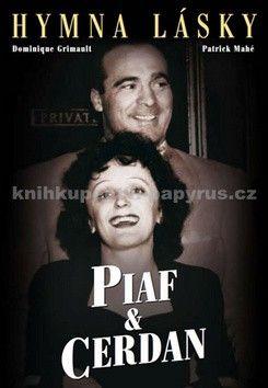 Dominique Grimault, Patrick Mahé: Piaf&Cerdan Hymna lásky cena od 214 Kč