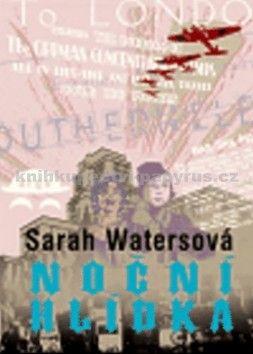 Sarah Waters: Noční hlídka cena od 274 Kč