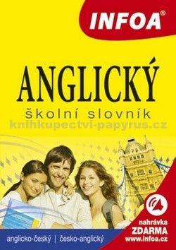 Anglický školní slovník (A-Č, Č-A) INFOA cena od 108 Kč