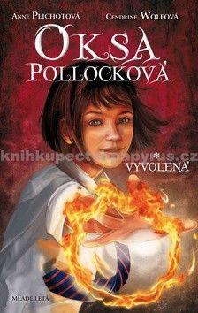 Anne Plichotová, Cendrine Wolfová: Oksa Pollocková Vyvolená cena od 268 Kč