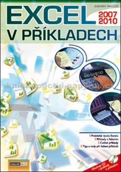 Matúš Zdeněk: Excel v príkladech 2010 + CD cena od 161 Kč