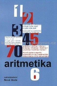 NOVÁ ŠKOLA Aritmetika 6 učebnice cena od 65 Kč