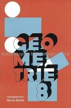 NOVÁ ŠKOLA Geometrie 8 učebnice cena od 51 Kč