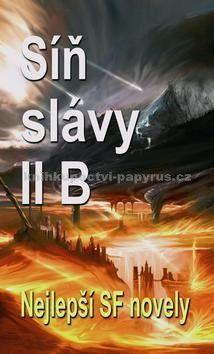 Ben Bova: Síň slávy II B - Nejlepší SF novely cena od 62 Kč