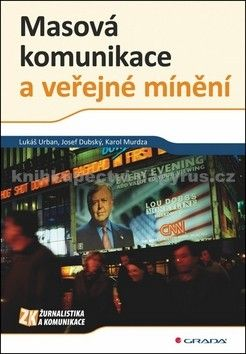 Lukáš Urban: Masová komunikace a veřejné mínění cena od 81 Kč