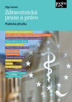 Olga Sovová: Zdravotnická praxe a právo cena od 321 Kč
