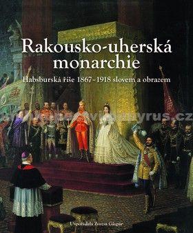 Rakousko - uherská monarchie cena od 499 Kč