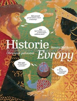 Daniela Krolupperová, Renáta Fučíková: Historie Evropy cena od 987 Kč