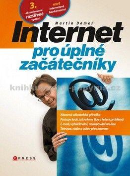 Martin Domes: Internet pro úplné začátečníky cena od 174 Kč