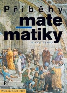 Milan Mareš: Příběhy matematiky cena od 271 Kč
