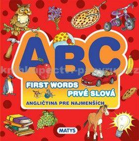 ABC - Angličtina pre najmenších - First Words - Prvé slová cena od 123 Kč