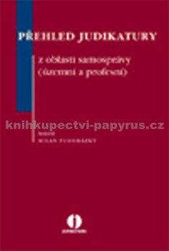 Milan Podhrázský: Přehled judikatury z oblasti samosprávy cena od 497 Kč