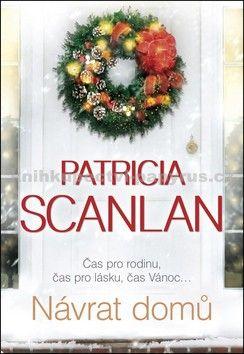 Patricia Scanlan: Návrat domů cena od 0 Kč