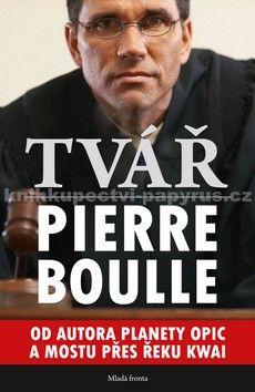 Pierre Boulle: Tvář cena od 120 Kč