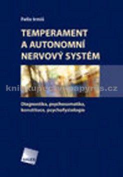 Felix Irmiš: Temperament a autonomní nervový systém cena od 278 Kč