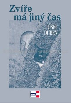 Josef Duben: Zvíře má jiný čas cena od 81 Kč
